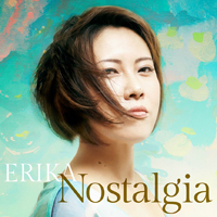 ERIKA / Nostalgia