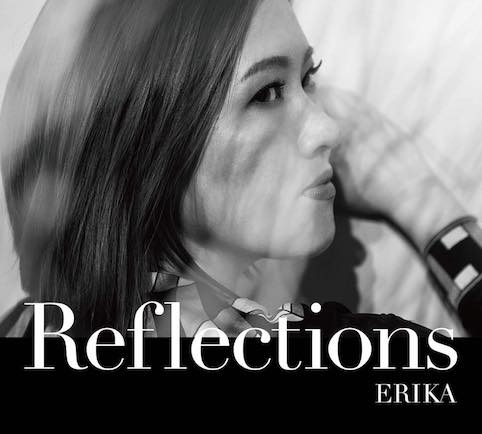 ERIKA / Reflections