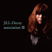 JiLL-Decoy association/ジルデコ�