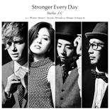 Stella.J.C / Stronger Every Day